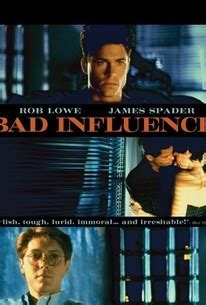 Bad Influence (1990) - Rotten Tomatoes