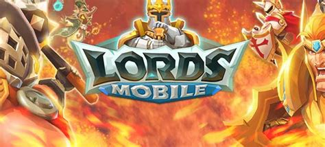 'Lords Mobile' Beginners Guide: On Heroes, Guilds, Quests