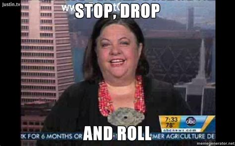 Stop, Drop & (T)Roll   Know Your Meme